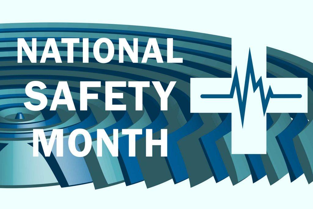 Celebrating National Safety Month